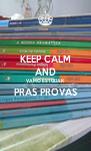 KEEP CALM AND VAMO ESTUDAR PRAS PROVAS  - Personalised Poster A4 size