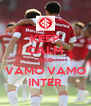 KEEP CALM AND VAMO VAMO INTER - Personalised Poster A4 size