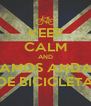 KEEP CALM AND VAMOS ANDAR DE BICICLETA - Personalised Poster A4 size