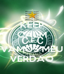 KEEP CALM AND VAMOS MEU VERDAO - Personalised Poster A4 size