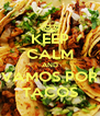 KEEP CALM AND VAMOS POR TACOS - Personalised Poster A4 size