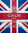 KEEP CALM AND VAMOS PRO SINUCÃO - Personalised Poster A4 size