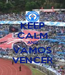 KEEP CALM AND VAMOS VENCER - Personalised Poster A4 size