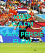 KEEP CALM AND VAN PERSIE FLEW - Personalised Poster A4 size