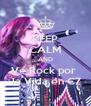 KEEP CALM AND Ve Rock por   la Vida en C7 - Personalised Poster A4 size