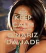 KEEP CALM AND VEJA O NARIZ DA JADE - Personalised Poster A4 size