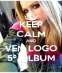KEEP CALM AND VEM LOGO 5º ALBUM - Personalised Poster A4 size