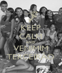 KEEP CALM AND VENIMIM TERCEIRÃO - Personalised Poster A4 size