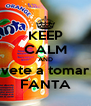 KEEP CALM AND vete a tomar FANTA - Personalised Poster A4 size