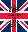 KEEP CALM AND VIDA LOKA - Personalised Poster A4 size