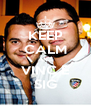 KEEP CALM AND VINC E SIG - Personalised Poster A4 size