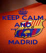 KEEP CALM AND VINYU BARCA ANTI MADRID - Personalised Poster A4 size