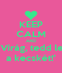 KEEP CALM AND 'Virág, tedd le a kecskét!' - Personalised Poster A4 size