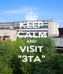 """KEEP CALM AND VISIT """"3TA"""" - Personalised Poster A4 size"""