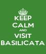 KEEP CALM AND VISIT BASILICATA - Personalised Poster A4 size