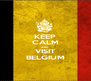 KEEP CALM AND VISIT BELGIUM - Personalised Poster A4 size