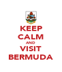 KEEP CALM AND VISIT BERMUDA - Personalised Poster A4 size