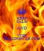 KEEP CALM AND VISIT BLAZINFIYAH.COM - Personalised Poster A4 size