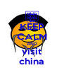 KEEP CALM AND visit china - Personalised Poster A4 size