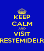 KEEP CALM AND VISIT CRESTEMIDEI.RO - Personalised Poster A4 size