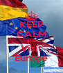 KEEP CALM AND Visit Europe - Personalised Poster A4 size