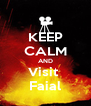 KEEP CALM AND Visit  Faial - Personalised Poster A4 size