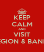 KEEP CALM AND VISIT ISABEL'S LEGION & BANNED'S HELL - Personalised Poster A4 size