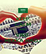 KEEP CALM AND VISIT  MEKKA HADJ - Personalised Poster A4 size
