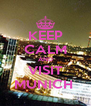 KEEP CALM AND VISIT MUNICH  - Personalised Poster A4 size