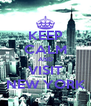 KEEP CALM AND VISIT NEW YORK - Personalised Poster A4 size