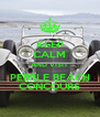 KEEP CALM AND VISIT  PEBBLE BEACH  CONCOURS - Personalised Poster A4 size