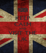 KEEP CALM AND VISIT THE UK - Personalised Poster A4 size