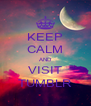 KEEP CALM AND VISIT TUMBLR - Personalised Poster A4 size