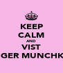 KEEP CALM AND VIST GINGER MUNCHKINS - Personalised Poster A4 size