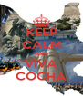 KEEP CALM AND VIVA COCHA - Personalised Poster A4 size