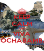 KEEP CALM AND VIVA COCHABAMBA - Personalised Poster A4 size