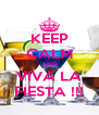KEEP CALM AND VIVA LA FIESTA !!! - Personalised Poster A4 size