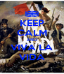 KEEP CALM AND VIVA LA VIDA - Personalised Poster A4 size