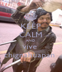 KEEP CALM AND vive  chignahuapan  - Personalised Poster A4 size