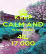KEEP CALM AND VLW NAÇÂO 4lL 17.000 - Personalised Poster A4 size