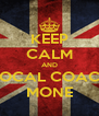 KEEP CALM AND VOCAL COACH MONE - Personalised Poster A4 size