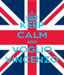 KEEP CALM AND VOGLIO VINCENZO - Personalised Poster A4 size