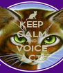 KEEP CALM AND VOICE ACT - Personalised Poster A4 size