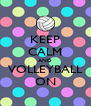 KEEP CALM AND VOLLEYBALL ON - Personalised Poster A4 size