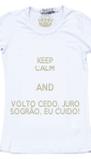 KEEP CALM AND VOLTO CEDO, JURO SOGRÃO, EU CUIDO! - Personalised Poster A4 size
