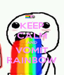 KEEP CALM AND VOMIT RAINBOW - Personalised Poster A4 size