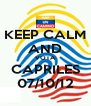 KEEP CALM AND VOTA CAPRILES 07/10/12 - Personalised Poster A4 size