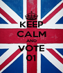 KEEP CALM AND VOTE 01 - Personalised Poster A4 size