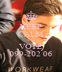 KEEP CALM AND VOTE 099-202 06 - Personalised Poster A4 size