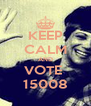 KEEP CALM AND VOTE  15008 - Personalised Poster A4 size